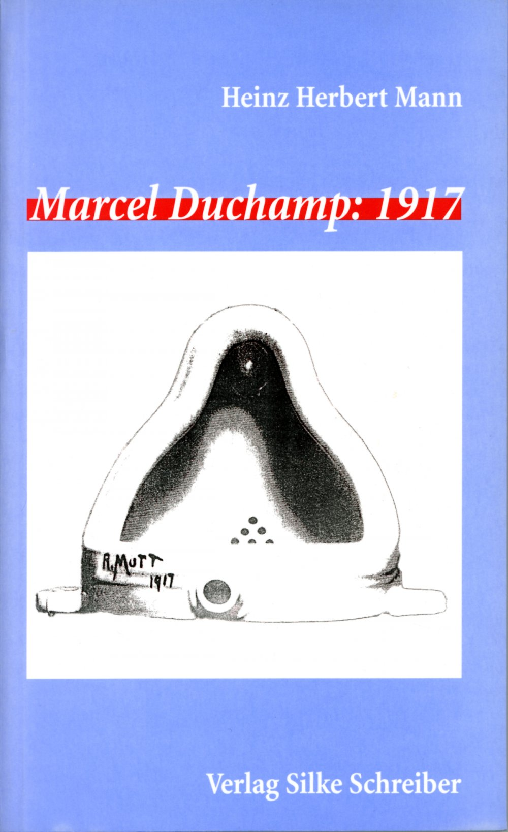 cover: Marcel Duchamp: 1917