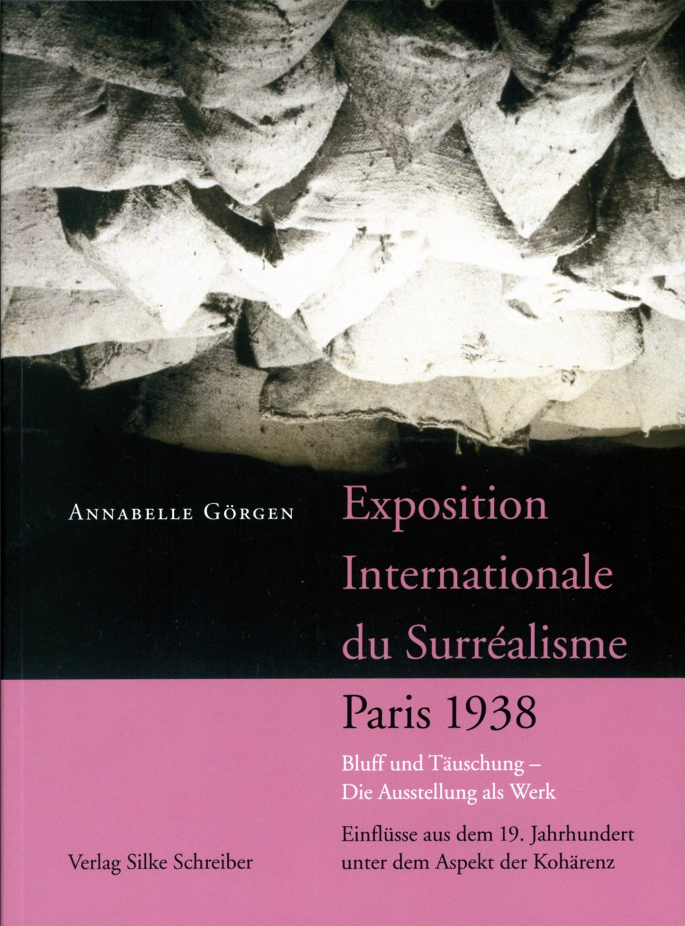 cover: Exposition internationale du surréalisme, Paris 1938