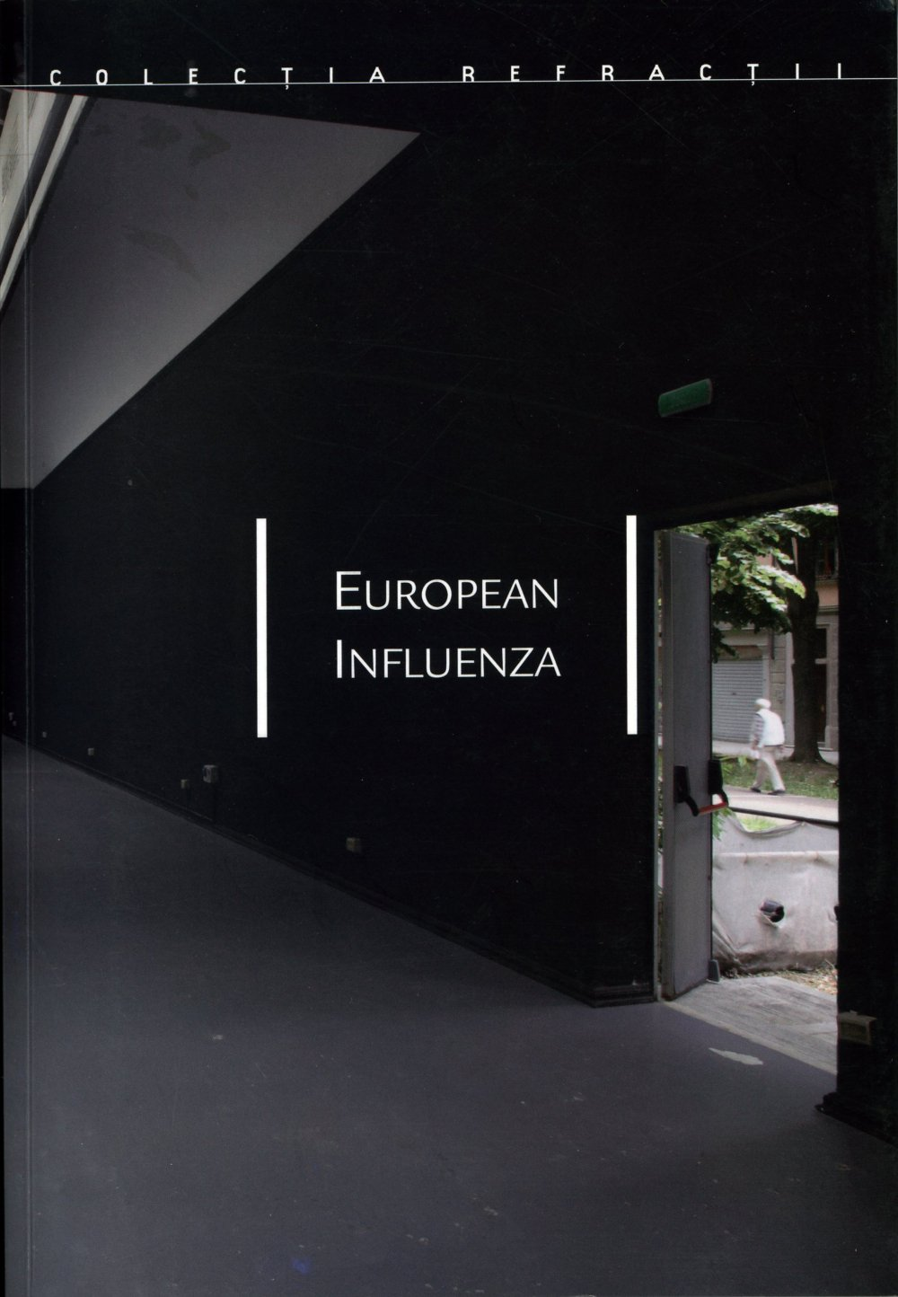 cover: Daniel Knorr. European Influenza