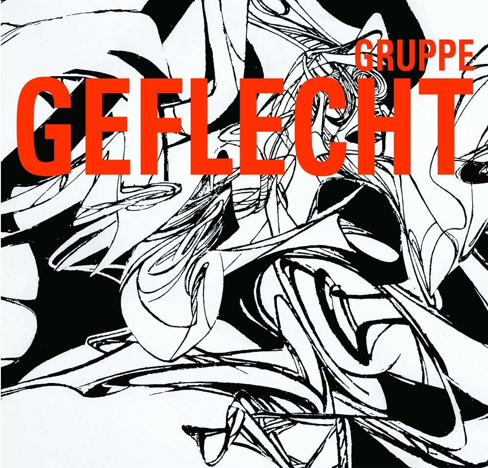 cover: Gruppe GEFLECHT