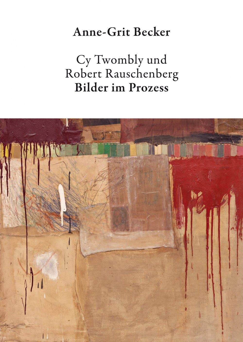 cover: Cy Twombly und Robert Rauschenberg